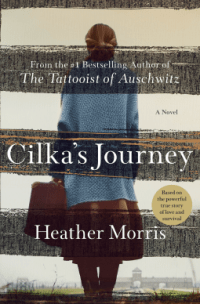 Cilka's Journey (The Tattooist of Auschwitz #2) by Heather Morris