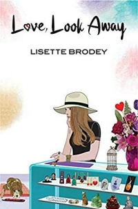 Love, Look Away by Lisette Brodey