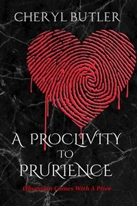 A Proclivity to Prurience Featured