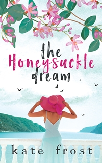 The Honeysuckle Dream (The Butterfly Storm Book 3) by Kate Frost