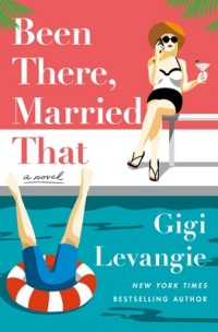 Been There, Married That by Gigi LeVangie