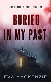 Buried In My Past by Eva Mackenzie
