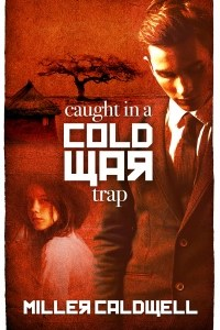 Caught in a Cold War Trap Featured