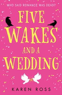 Five Wakes and a Wedding featured