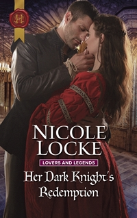 Her Dark Knight's Redemption (Lovers and Legends #8) by Nicole Locke