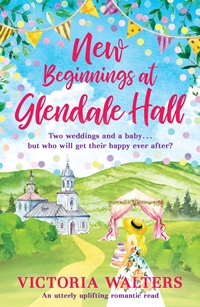 New Beginnings at Glendale Hall by Victoria Walters