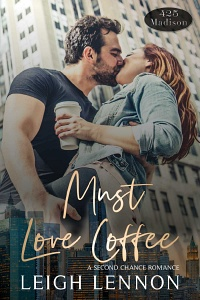 Must Love Coffee (425 Madison #1) by Leigh Lennon