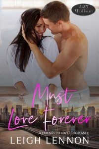 Must Love Forever (425 Madison #11) by Leigh Lennon