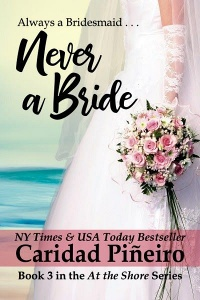 Never a Bride (At the Shore #3) by Caridad Piñeiro