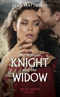 The Warrior Knight and the Widow (The House of Leofric #1) by Ella Matthews