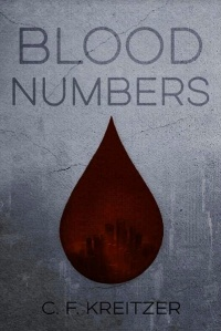 Blood Numbers by C.F. Kreitzer