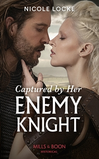Captured By Her Enemy Knight by Nicole Locke