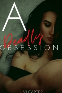 Deadly Obsession Featured