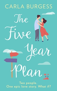 The Five-Year Plan by Carla Burgess
