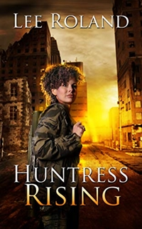 Huntress Rising (Angel of Death, Book 1) by Lee Roland