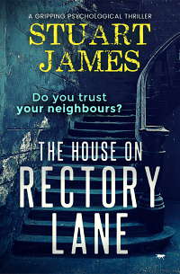 The House on Rectory Lane by Stuart James