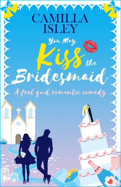 You May Kiss the Bridesmaid