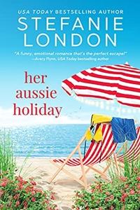 Her Aussie Holiday (Patterson's Bluff #2) by Stefanie London