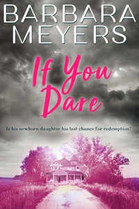 If You Dare (Red Bud, Iowa Book 2) by Barbara Meyers