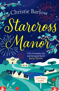 Starcross Manor (Love Heart Lane Series, #4) by Christie Barlow