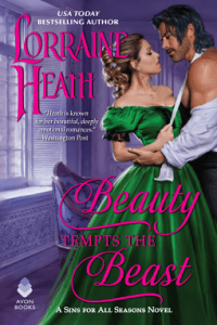 Beauty Tempts the Beast (Sins for All Seasons #6) by Lorraine Heath