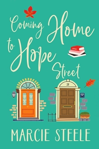 Coming Home to Hope Street (The Hope Street Series, #2) by Marcie Steele