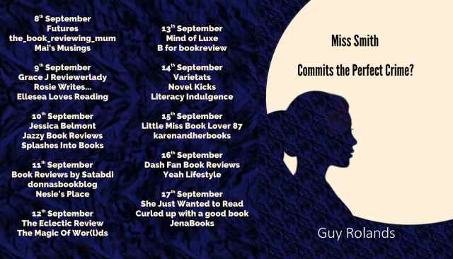 Miss Smith Commits The Perfect Crime Full Tour Banner