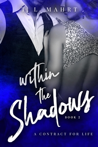 Within the Shadows (With Emma, Book 2) by T.L. Mahrt