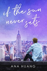 If the Sun Never Sets (If Love, #2) by Ana Huang