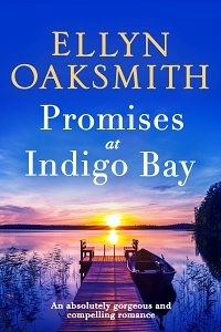 Promises At Indigo Bay (Blue Hills, #2) by Ellyn Oaksmith