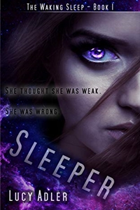 Sleeper (The Waking Sleep #1) by Lucy Adler