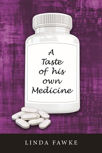 A Taste of His Own Medicine by Linda Fawke