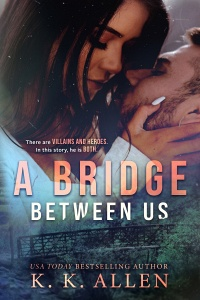A Bridge Between Us by K. K. Allen