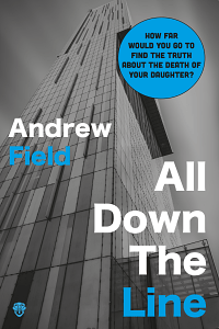 All Down the Line by Andrew Field