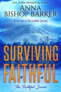 Surviving Faithful (Faithful #4) by Anna Bishop Barker