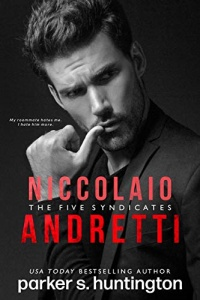 Niccolaio Andretti (The Five Syndicates #2) by Parker S. Huntington
