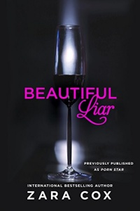 Beautiful Liar (Dark Desires #1) by Zara Cox