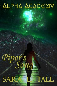 Piper's Song by (Alpha Academy #2) Sara E. Tall