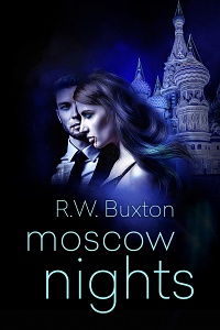 Moscow Nights (Erin Kingsly, #3) by R.W. Buxton