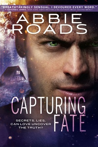 Capturing Fate (Fatal Truth #2) by Abbie Roads