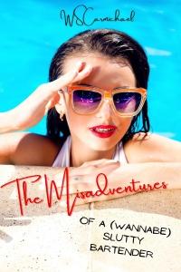 The Misadventures of a (Wannabe) Slutty Bartender Featured