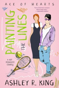 Painting the Lines (Ace of Hearts #1) by Ashley R. King
