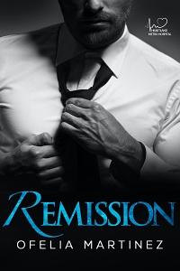 Remission (Heartland Metro Hospital #1) by Ofelia Martinez