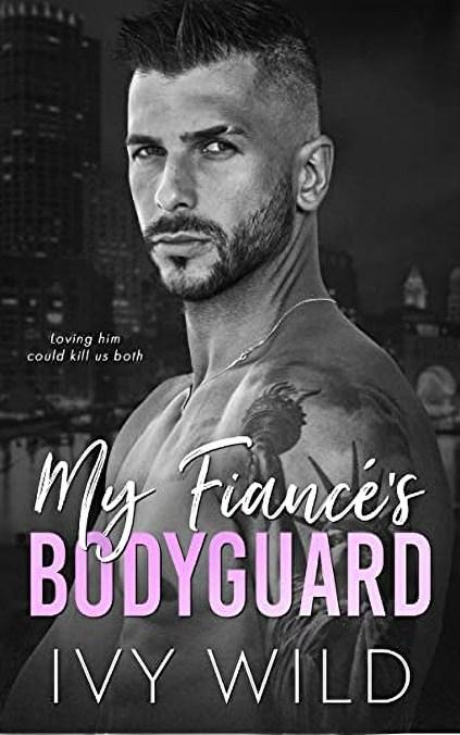 My Fiance's Bodyguard