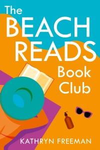 The Beach Reads Book Club by Kathryn Freeman