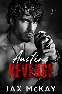 Austin's Revenge (Ares Falls Billionaires #2)  by Jax McKay