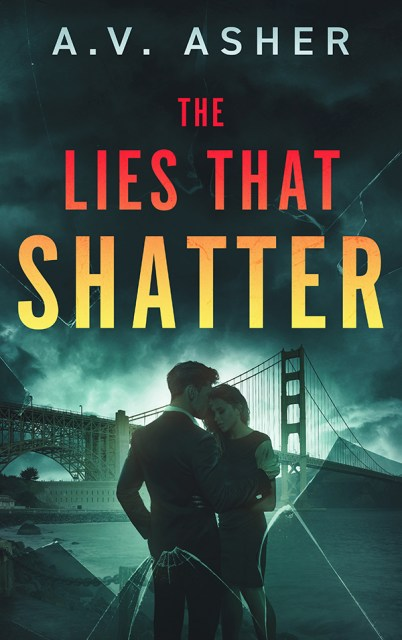 The Lies That Shatter