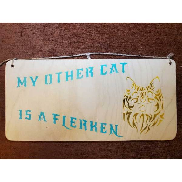 """""""My other cat is a flerken"""" sign by Eclectics Creations"""