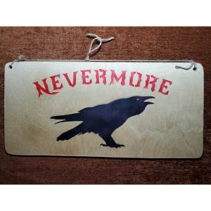 """""""Nevermore"""" sign by Eclectics Creations"""