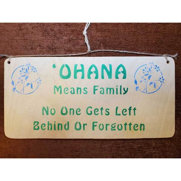 """""""Ohana Means Family"""" sign by Eclectics Creations"""